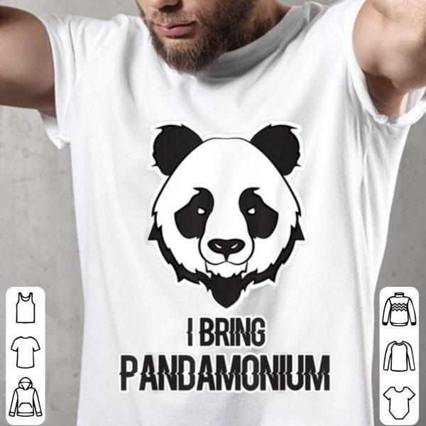 Funny I Bring Pandamonium Women, Men, Children shirt