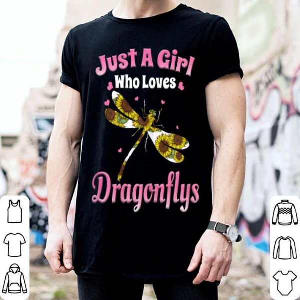 Just A Girl Who Loves Dragonflies shirt