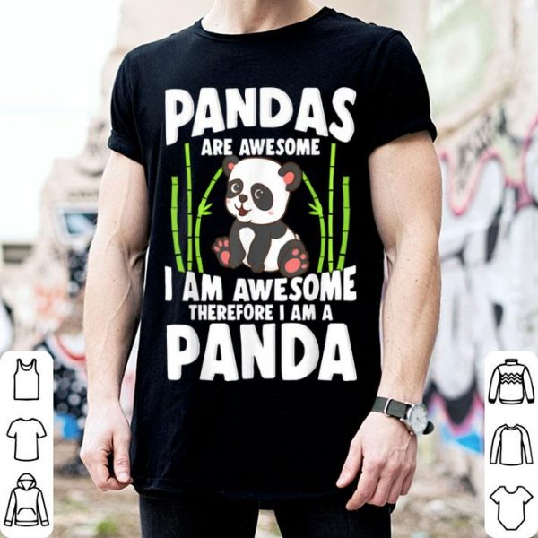Panda Cute Panda Pandas Are Awesome Panda Bear shirt