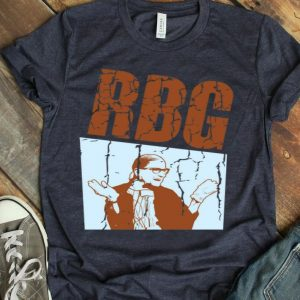 Ruth Bader Ginsburg Notorious RBG Fight For Everything You Care About shirt