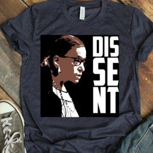 Ruth Bader Ginsburg RBG Political Feminist Dissent shirt