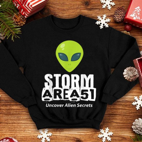 Storm Area 51 - Alien Awareness Truth Event - Uncover Alien shirt