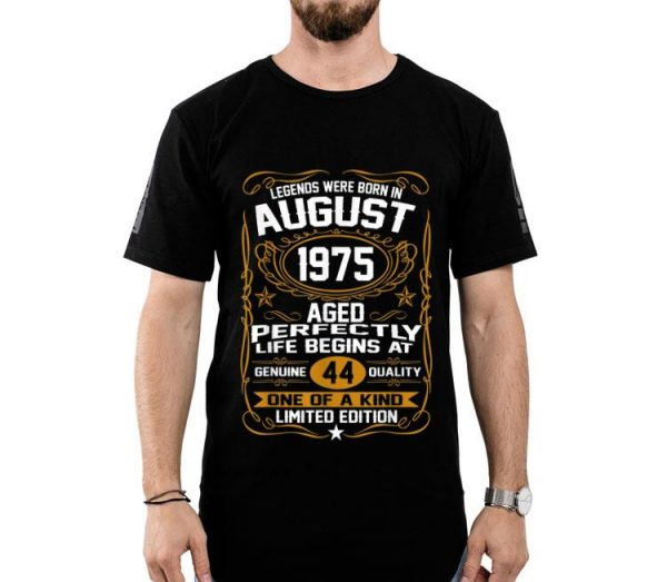 August 1975 44th Birthday 44 Year Old shirt