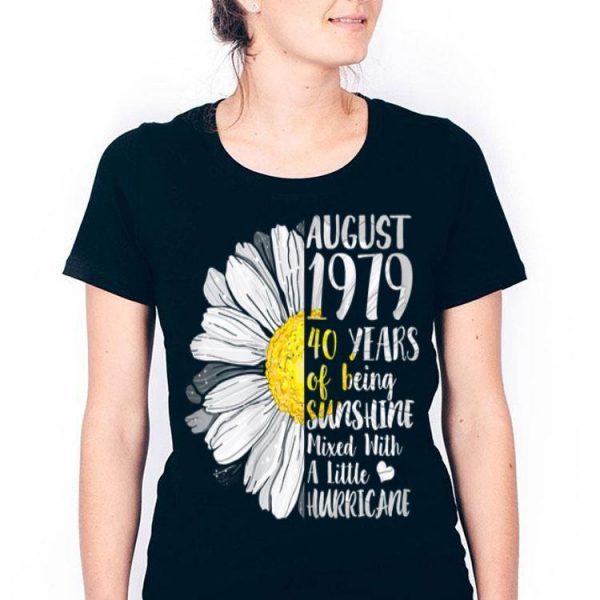 August Girl 40 Years Old Sunshine Birthday shirt
