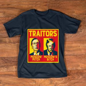 Awesome Traitors Moscow Mitch Moscow's Bitch McConnell Trump shirt