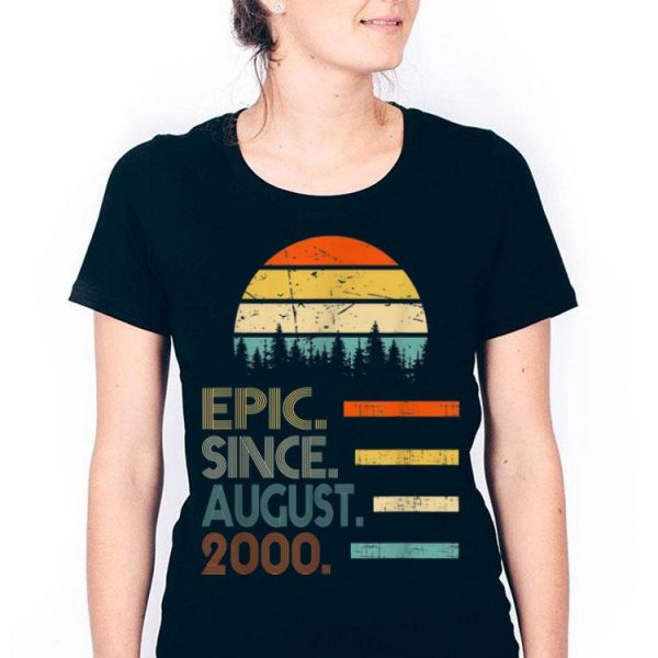 Epic Since August 2000 Vintage 19th Birthday shirt