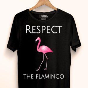Flamingo - Respect The Flamingo shirt