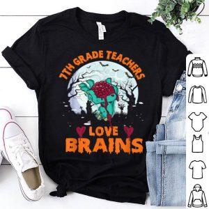 Funny 7th Grade Teachers Love Brains Halloween School Gifts shirt