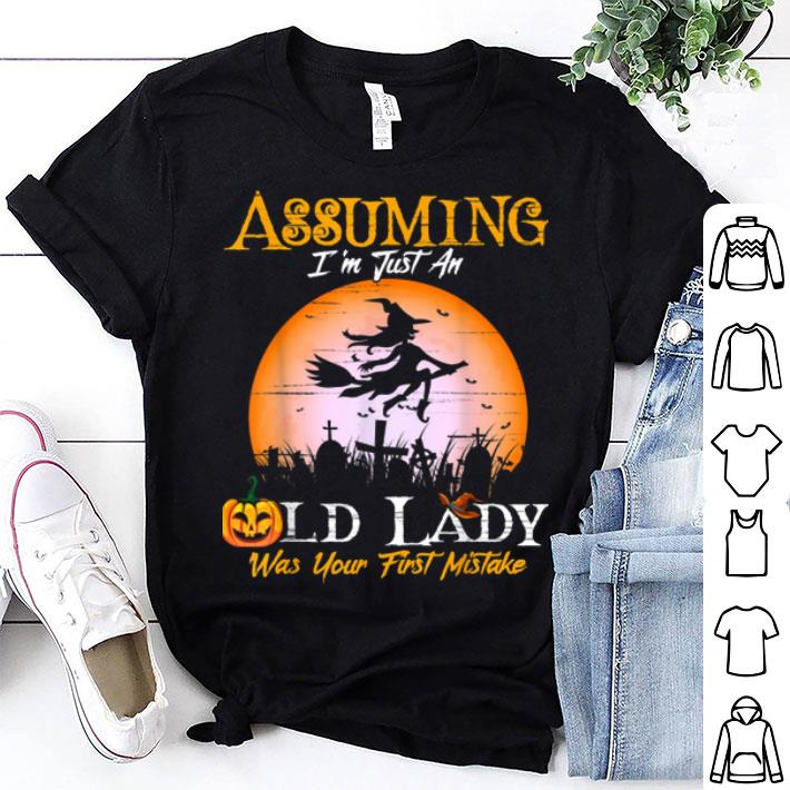 Retro Assuming I/'m Just An Old Lady Witch Was Your First Mistake Hoodie