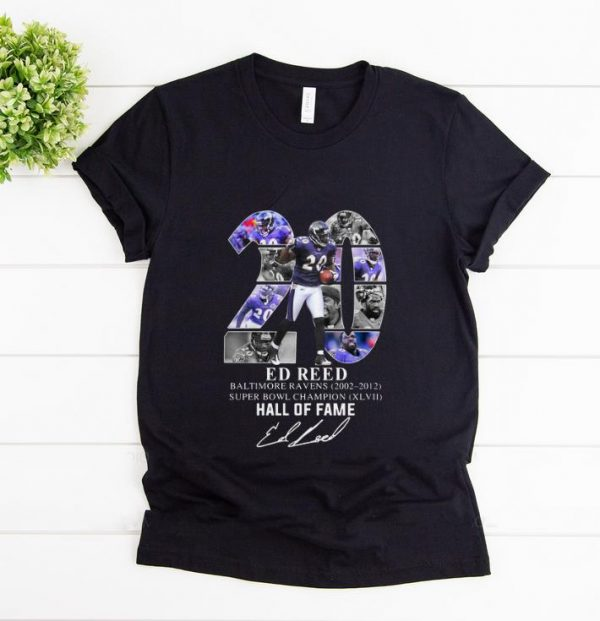 Hot 20 Ed Reed Baltimore Ravens 2002-2012 Super Bowl Champion Hall Of Fame shirt