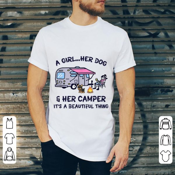 Hot A Girl Her Dog And Her Camper It's A Beautiful Thing shirt