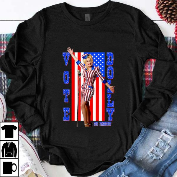 Hot Dolly Parton For President American Flag shirt