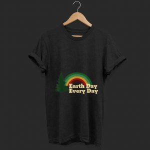 Nice Earth Day Everyday Rainbow Pine Tree shirt