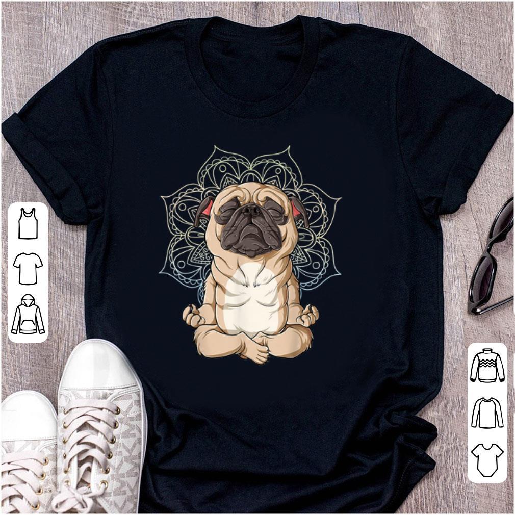 Nice Pug Yoga Spiritual Meditation Mandala Let It Be shirt 1 - Nice Pug Yoga Spiritual Meditation Mandala Let It Be shirt