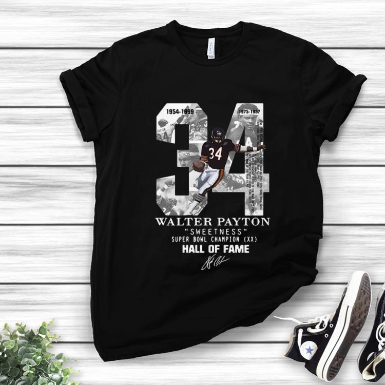 Official 34 Walter Payton Sweetness Super Bowl Champion Hall Of Fame Signature shirt 1 - Official 34 Walter Payton Sweetness Super Bowl Champion Hall Of Fame Signature shirt