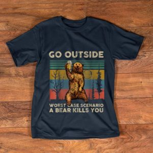 Official Go Outside Worst Case Scenario A Bear Kills You Vintage Beer shirt