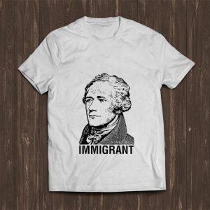 Original Alexander Hamilton Immigrant shirt