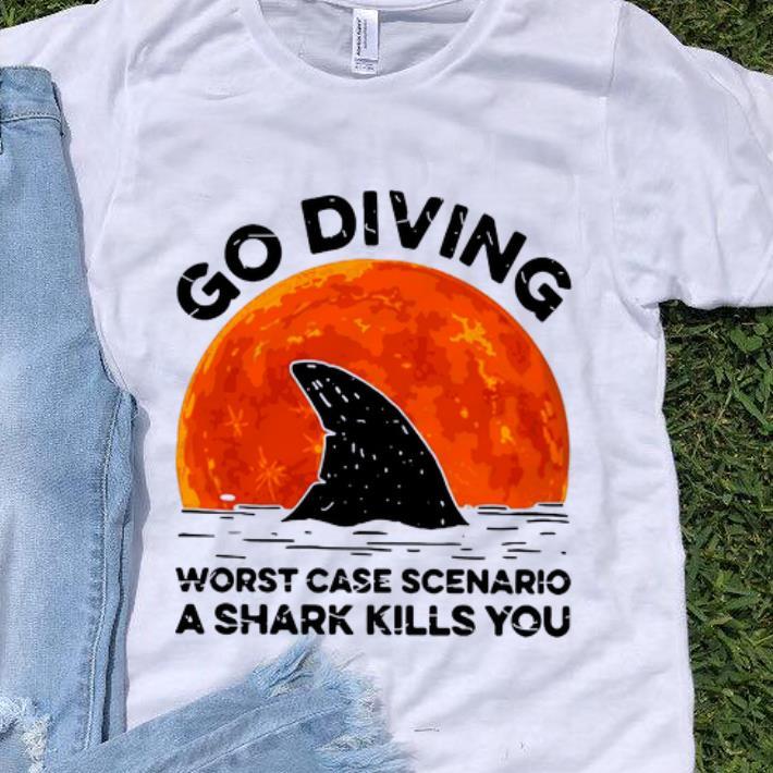 Premium Go Diving Worst Case Scenario A Shark Kills You shirt 1 - Premium Go Diving Worst Case Scenario A Shark Kills You shirt