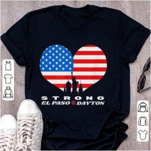 Pretty El Paso Dayton Strong Heart American Flag shirt