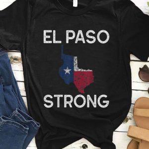 Pretty El Paso Strong Texas Flag shirt
