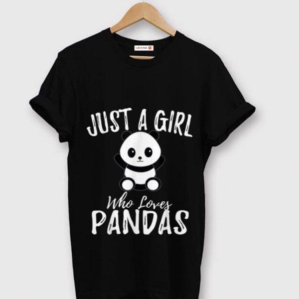 Pretty Just A Girl Who Loves Pandas shirt