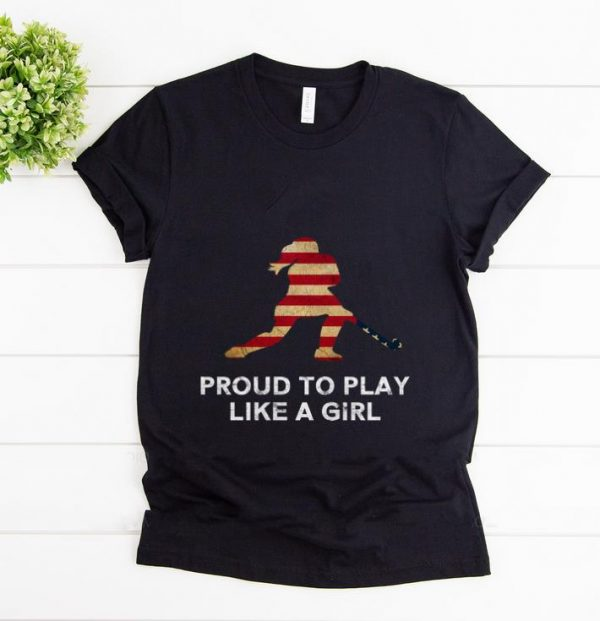 Pretty Proud To Play Like A Girl American Flag shirt