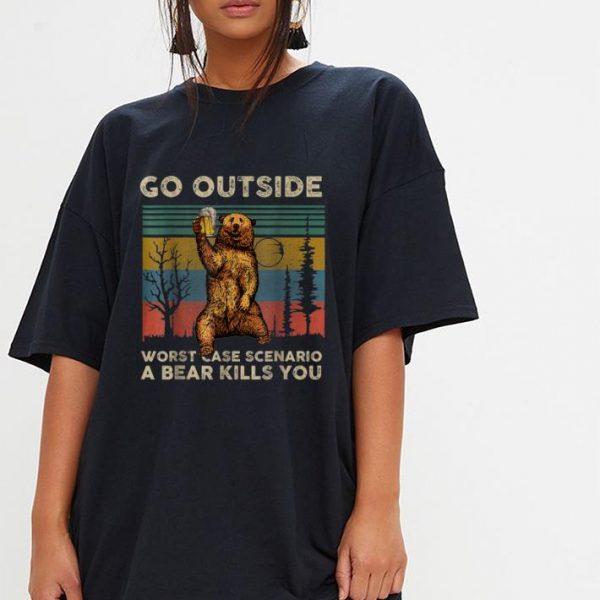 Pretty Vintage Go Outside Worst Case Scenario A Bear Kills You shirt
