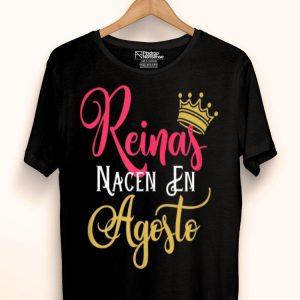 Reinas Nacen En Agosto Queens Born August Spanish shirt