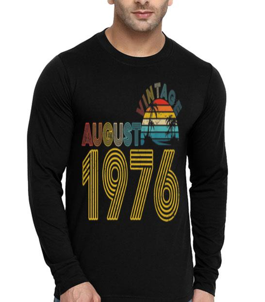 Vintage August 1976 43 Years Old 43rd Birthday shirt