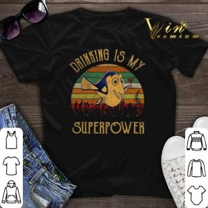 Vintage Dory Wine Drinking Is my superpower shirt