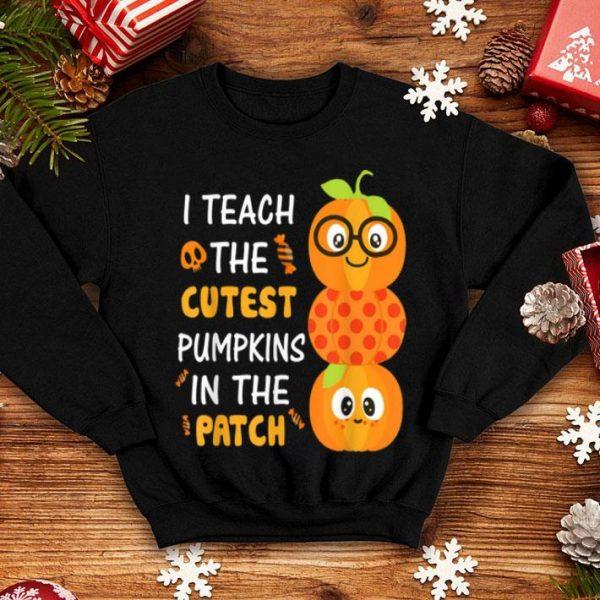Beautiful Halloween Teacher I Teach The Cutest Pumpkin shirt