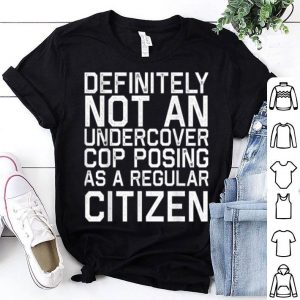 Definitely Not A Cop Halloween Costume Funny shirt