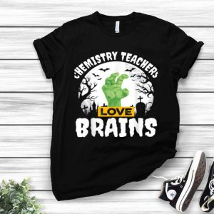 Halloween Teacher Chemistry Teachers Love Brains shirt