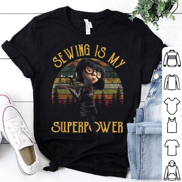 Original Sewing Is My Superpower Vintage Sewing shirt