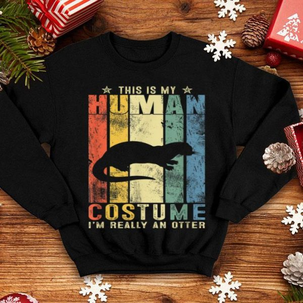 This Is My Human Costume A Otter Halloween shirt