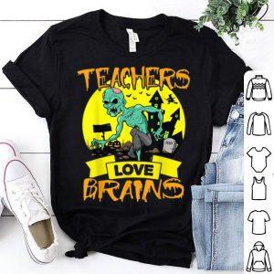 Awesome Teachers All Teachers Love Brains Halloween shirt