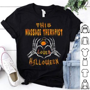 Awesome This Massage Therapist Loves Halloween Funny shirt