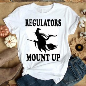 Awesome Witch regulators mount up flowy white halloween shirt
