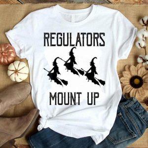Beautiful Witch Regulators Mount Up Halloween shirt