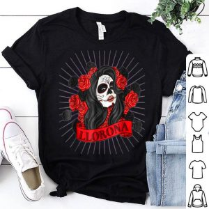 Nice Llorona Dia de los Muertos Playera Halloween shirt
