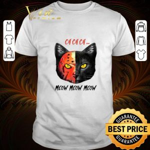 Official Premium Black Cat Ch Ch Ch Meow Meow Meow Jason Voorhees shirt