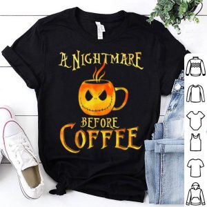 Original T halloween Funny Coffee - A Nightmare Before Coffee shirt
