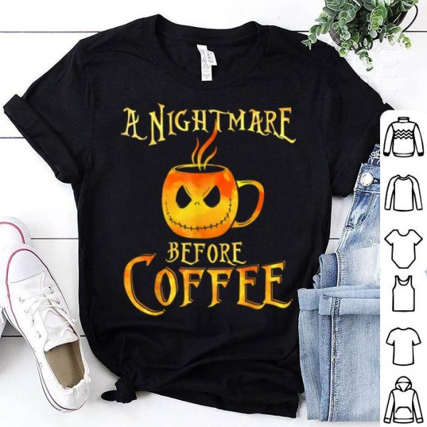 Original T halloween Funny Coffee - A Nightmare Before Coffee shirt