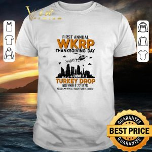 Pretty First annual wkrp thanksgiving day Turkey drop november 22 1978 shirt