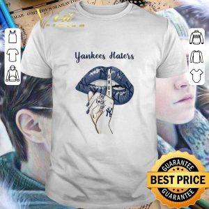 Pretty Lips New York Yankees Haters Shut The Fuck Up shirt
