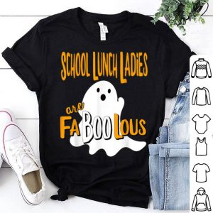 Top School Lunch Lady Ladies Are Faboolous Funny Halloween shirt