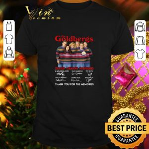 Hot The Goldbergs 2013 2019 thank you for the memories signatures shirt