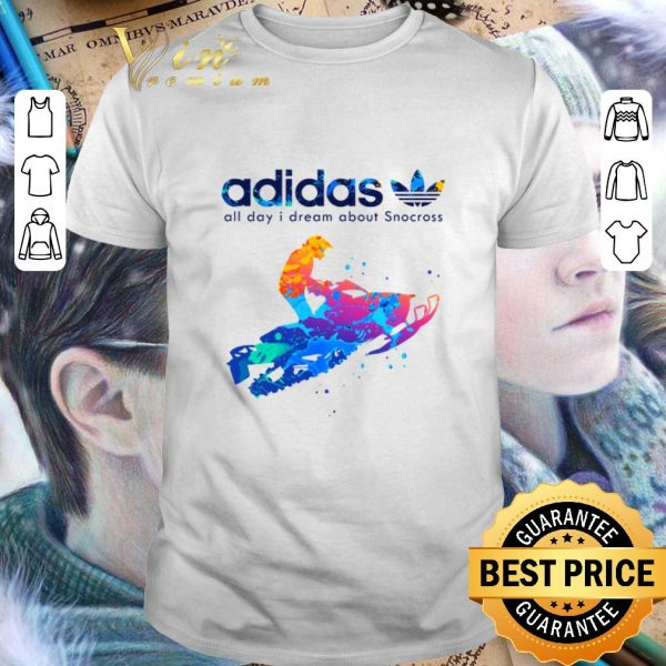 Hot adidas all day i dream about Snocross shirt