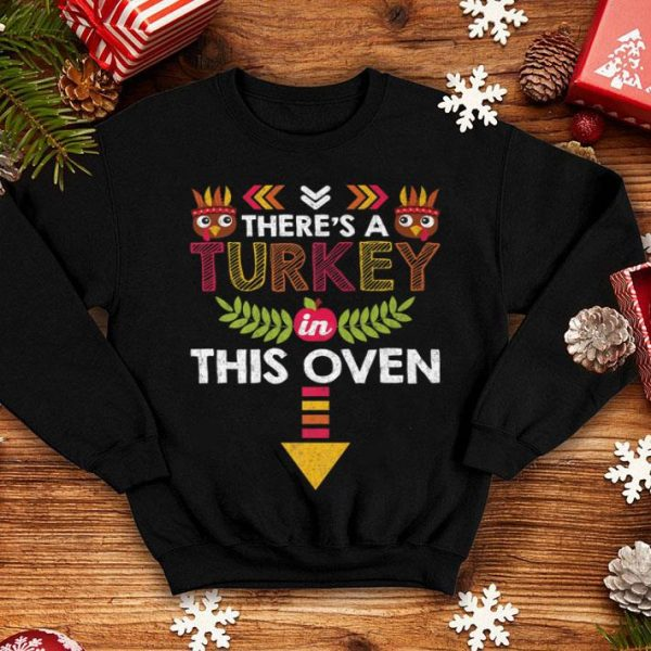 Nice Thanksgiving Baby Announcement Turkey in this Oven shirt