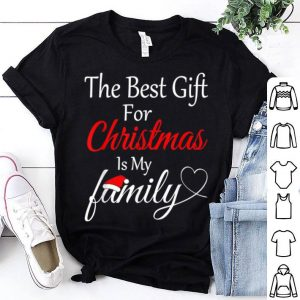 Nice The Best Gift For Christmas Is My Family sweater